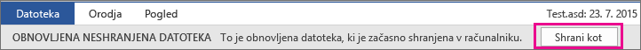 Možnost »Shrani obnovljeno datoteko« v programu Office 2016