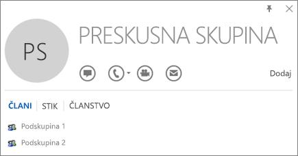 Posnetek zaslona z zavihkom »Članstvo« na Outlookovi kartici stika za skupino z imenom Testna skupina. Podskupina 1 in Podskupina 2 sta prikazani kot članici.