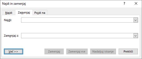 V Outlooku v pogovornem oknu »Najdi in zamenjaj« izberite gumb »Več«, da si ogledate dodatne možnosti.