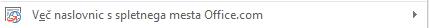Več postavitev naslovnic je na voljo na spletnem mestu Office.com.