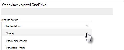 Posnetek zaslona izbiranja datuma na zaslonu »Obnovite svoj OneDrive«