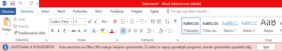 Rdeč trak v Officeovih programih, na katerem piše: »ZAHTEVANA JE POSODOBITEV: Vaša naročnina na Office 365 vsebuje čakajočo spremembo. Če želite še naprej uporabljati programe, takoj uporabite spremembo.«
