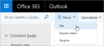 Posnetek zaslona priročnega menija za gumb »Novo« z izbrano možnostjo »Stiki«.