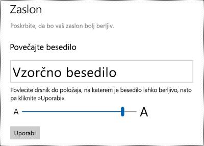 Nastavitve dostopnost sistema Windows, ki prikazuje se besedilo večji drsnik na zavihku Prikaz.