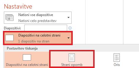 V podoknu »Natisni« kliknite »Diapozitivi na celotni strani«, nato pa na seznamu »Postavitev tiskanja« izberite »Strani opomb«.