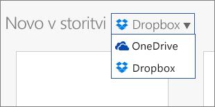 Slika, ki prikazuje storitev Dropbox, dodano med mesta, kjer lahko ustvarjate nove datoteke v storitvi Office Online