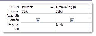 Slike pokažejo polje pogojev v načrtovalniku poizvedb s pogojem »null«