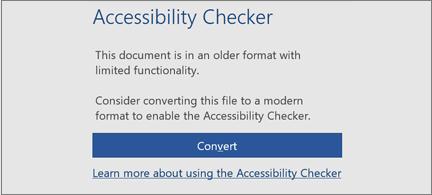 Sporočilo o dostopnosti s pozivom, da razmislite o pretvorbi datoteke v sodobno obliko, da izkoristite vse funkcije dostopnosti