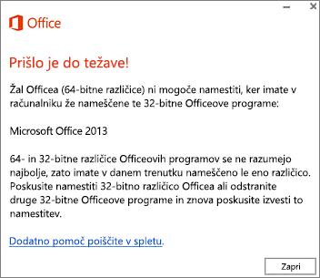 Sporočilo o napaki, ki sporoča, da ni mogoče namestiti 32-bitne različice Officea, če je že nameščena 64-bitna različica Officea