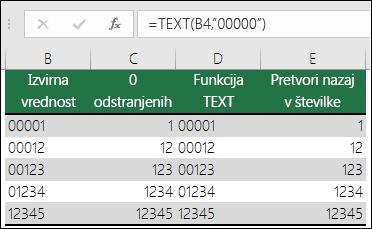 """Primeri uporabe funkcije TEXT za oblikovanje vodilnih ničel.  =TEXT(A2,""""00000"""")"""