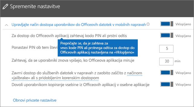Prepričajte se, da je vklopljena zahteva za vnos kode PIN ali prstnega odtisa za dostop do Officeovih aplikacij.