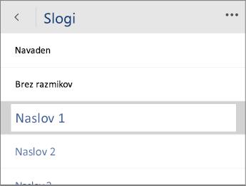 Posnetek zaslona menija »Slogi« v programu Word Mobile z izbrano možnostjo »Naslov 1«.
