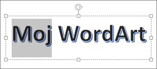 WordArt z nekaj izbranega besedila