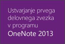 Ustvarjanje prvega delovnega zvezka v programu OneNote 2013
