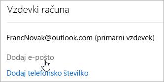 Posnetek zaslona gumba »Dodaj e-poštni naslov«.