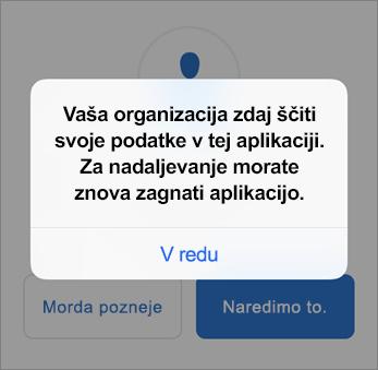 Posnetek zaslona, ki prikazuje, da organizacija zdaj ščiti aplikacijo Outlook
