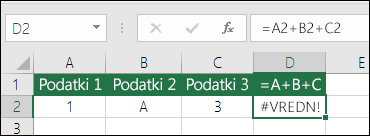 Primer slabo sestavljene formule.  Formula v celici D2 je =A2+B2+C2