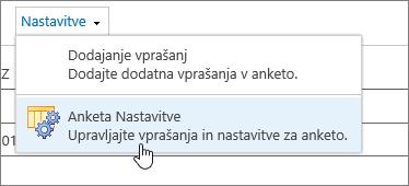 Meni »Nastavitve ankete« z označenimi nastavitvami ankete