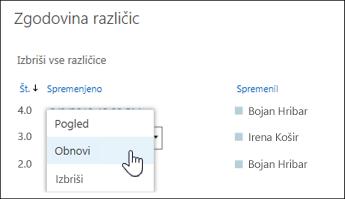 Na spustnem meniju izberite »Obnovi«, da pridobite izbrano različico dokumenta
