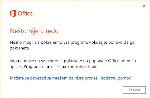 """Poruka """"Došlo je do greške"""" kada otvorite Office aplikaciju"""