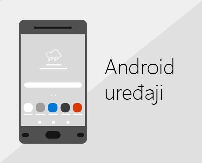 Kliknite da biste podesili Office i e-poštu na Android uređajima