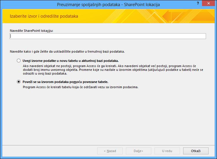 """Izaberite uvoza ili povezivanja sa SharePoint sajtom u dijalogu """"Preuzimanje spoljašnjih podataka – SharePoint sajt""""."""