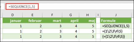 Kreiranje horizontalnu konstantu niza sa =SEQUENCE(1,5) ili = {1,2,3,4,5}