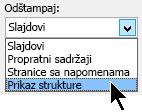 U dijalogu štampanje, u okviru Odštampaj, izaberite stavku Prikaz strukture