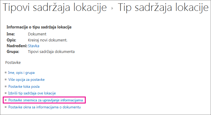 """Veza """"Smernice za upravljanje informacijama"""" na stranici sa postavkama za tip sadržaja lokacije"""