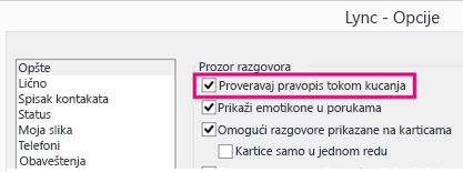 """'Snimak ekrana prozora """"Opšte opcije"""" sa istaknutom opcijom """"Proveri pravopis""""'"""