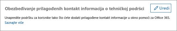 """Snimak ekrana opcije """"Uredi"""" pored stavke """"Navedite prilagođene kontakt informacija tehničke pomoći"""""""