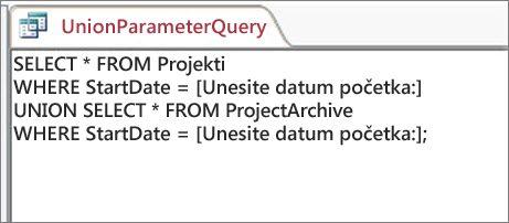 Upit za združivanje iz dva dela sa sledećom odredbom u oba dela: WHERE StartDate = [Unesite datum početka:]