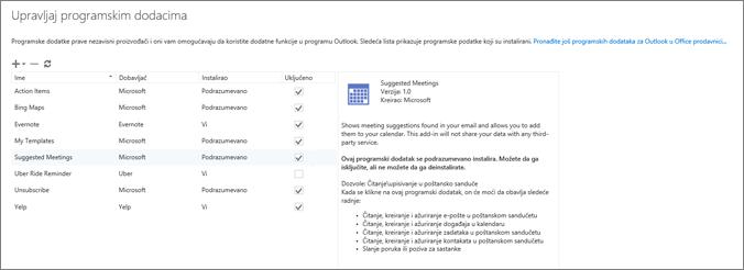 """Snimak ekrana prozora """"Upravljanje programskim dodacima"""", gde možete da dodate ili uklonite programske dodatke, prikažete informacije o programskom dodatku i odete u Office prodavnicu da biste pronašli još programskih dodataka za Outlook. Izabran je programski dodatak """"Predloženi sastanci"""" i prikazane su informacije o njemu."""