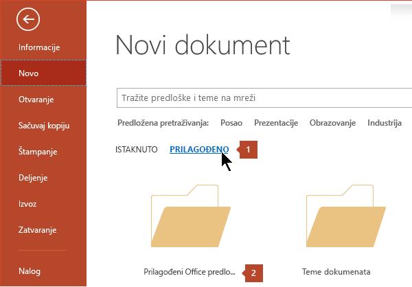 U okviru datoteka > novo izaberite stavku Prilagođeno, a zatim prilagođeni Office Predlošci.