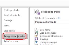 Izaberite datoteku, a zatim opcije, a zatim izaberite stavku Prilagodi traku.