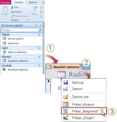 Otvorite obrazac ili izveštaj u prikazu rasporeda