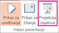 """Kliknite na dugme """"Projekcija slajdova"""""""