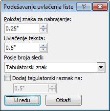 U dijalogu Word 2007 Podešavanje uvlačenja liste