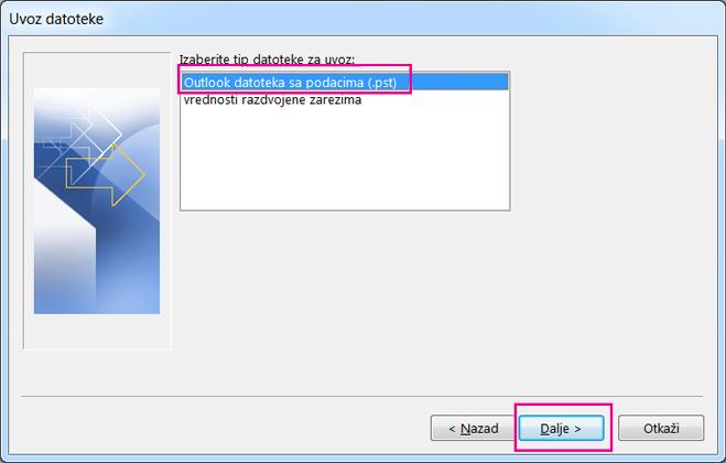 Odaberite uvoz Outlook datoteke sa podacima (.pst)