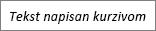 Tekst napisan kurzivom