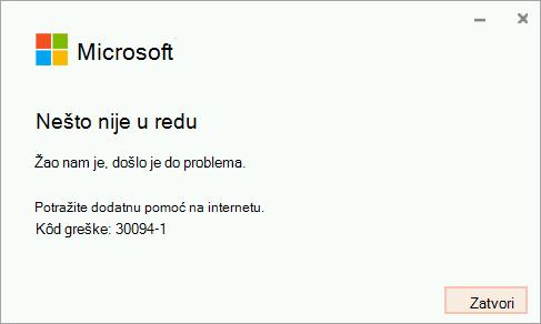 Kôd greške 30094-4 prilikom instalacije sistema Office