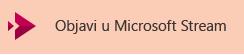 Dugme za objavljivanje video zapisa u usluzi Microsoft Stream