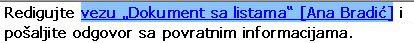 Korišćenje tastera SHIFT i tastera sa strelicama za markiranje teksta veze
