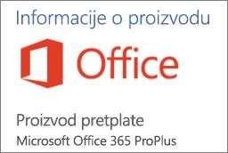 """Snimak ekrana dela odeljka """"Informacije o proizvodu"""" u Office aplikaciji. Prikazuje da je aplikacija proizvod pretplate za Office 365 ProPlus."""