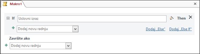 Blokiranje makroa IfThenElse u programu Access