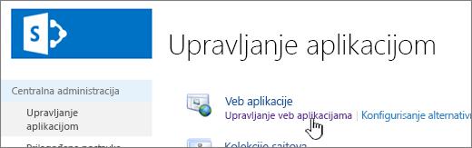 """Centralna administracija sa izabranom stavkom """"Upravljanje veb aplikacijama"""""""