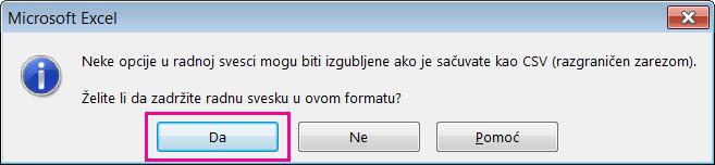 Slika upita koji možete dobiti iz programa Excel koji vas pita da li zaista želite da sačuvate datoteku u CSV formatu