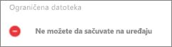 Tekst upozorenja koja ukazuje na to da ne možete da sačuvate datoteku lokalno na Android uređaju.