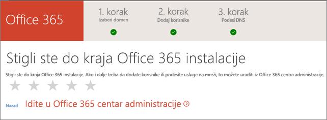 Gotovo! Idite u Office 365 centar administracije.