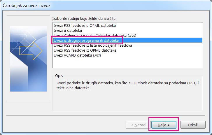 Odaberite uvoz e-pošte iz drugog programa ili datoteke